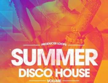 Producer Loops - Summer Disco House Vol 1