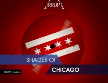 Irrupt Audio Shades Of Chicago