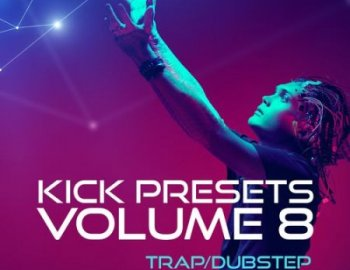 Sonic Academy KICK 2 Vol 8 Trap and Dubstep