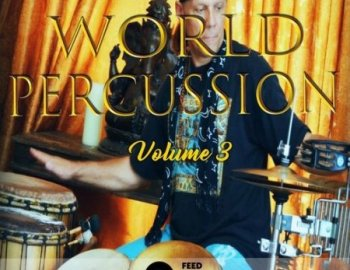 Feed Your Soul Music Feed Your Soul World Percussion Volume 3