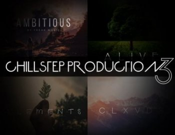 Freak Music Chillstep Production Vol.3