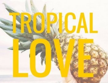 Out Of Your Shell Tropical Love Vol.1-2