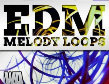 W.A Production EDM Melody Loops