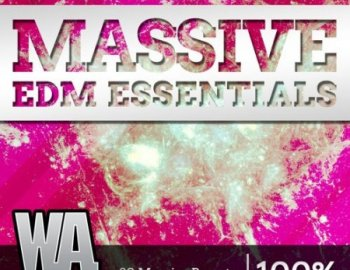 W.A Production EDM Massive Essentials
