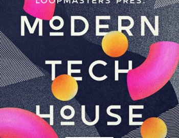 Loopmasters Modern Tech House