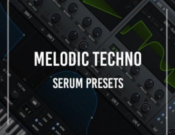 Production Music Live - Serum Presets: Melodic Techno