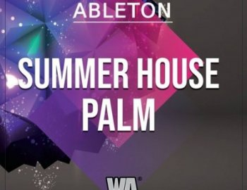 W.A. Production Summer House Palm Ableton Live Template
