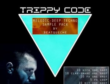 Trippy Code : Melodic Deep Techno Sample Pack by Beatqueche
