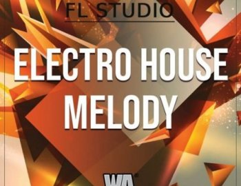 W.A. Production Electro House Melody