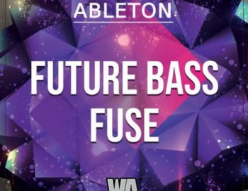 W.A. Production Future Bass Fuse Ableton Template