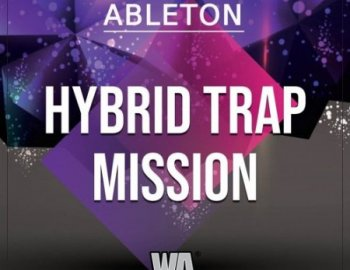 W.A. Production Hybrid Trap Mission Ableton Template