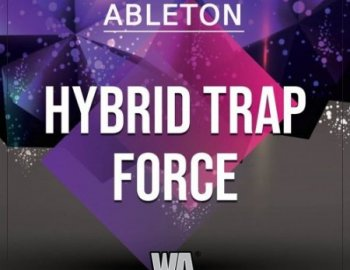 W.A. Production Hybrid Trap Force Ableton Template