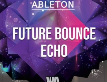 W.A. Production Future Bounce Echo Ableton Template