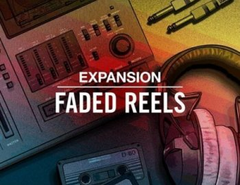 Native Instruments Faded Reels Expansion (Maschine 2)