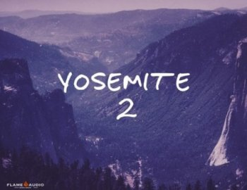 Flame Audio Yosemite Vol.2