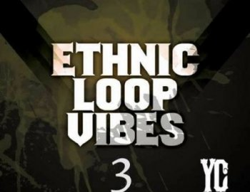 YC Audio - Ethnic Loop Vibes Vol.3