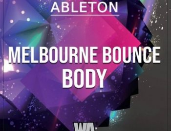 W.A. Production Melbourne Bounce Body Ableton Live Template