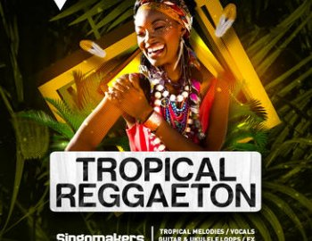 Singomakers Tropical Reggaeton
