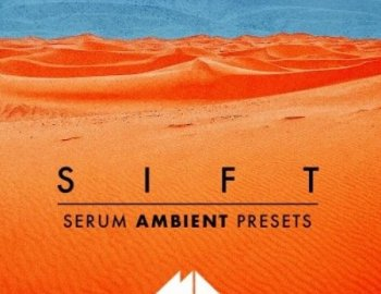 ModeAudio Sift - Serum Ambient Presets