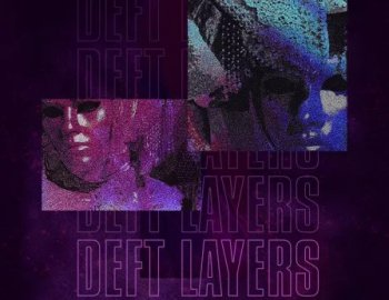 Splice Sounds Deft Layers Sample Pack
