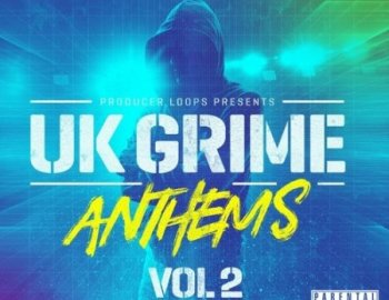 Producer Loops UK Grime Anthems Vol 2