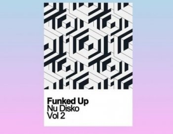 Samplestar Funked Up Nu Disko Vol 2