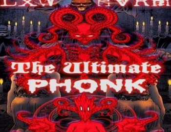Lxw HvRm The Ultimate Phonk Collection Vol.2