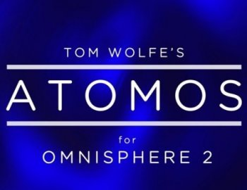 Tom Wolfe Atomos for Omnisphere 2