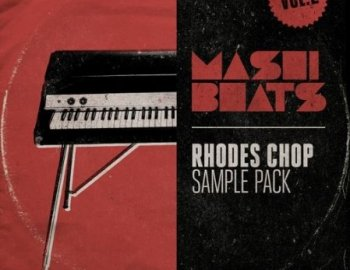 MASHIBEATS Sample Packs Rhodes Chop Vol 2