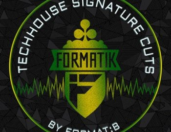 Formatik Sounds Signature Cuts by Format:B