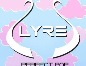 Splice Sounds LYRE's Perfect Pop Sample Pack