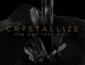 Production Master Crystallize RnB and Trap Soul