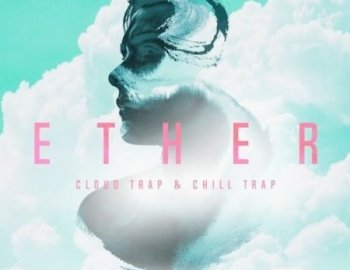 Production Master Ether Cloud Trap and Chill Trap