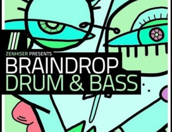 Zenhiser Braindrop Drum and Bass