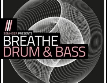 Zenhiser Breathe Drum and Bass