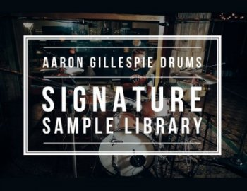 Aaron Gillespie Drums Signature Sample Library
