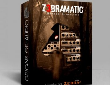 Origins of Audio Z3bramatic Soundset for Zebra2