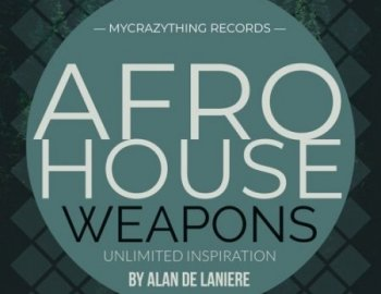 Mycrazything Sounds Afro House Weapons 15