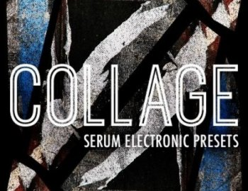 ModeAudio Collage - Serum Electronic Presets