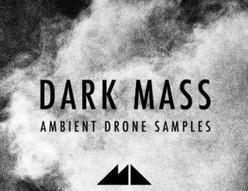 ModeAudio Dark Mass - Ambient Drone Samples