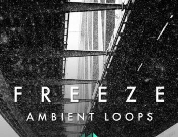 ModeAudio Freeze - Ambient Loops