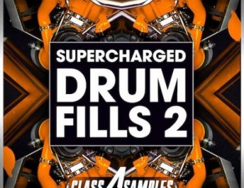 Class A Samples Supercharged Drum Fills Vol.2