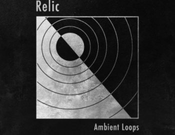 ModeAudio Relic - Ambient Loops