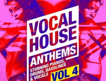Producer Loops - Vocal House Anthems 4