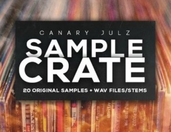 Canary Julz Sample Crate