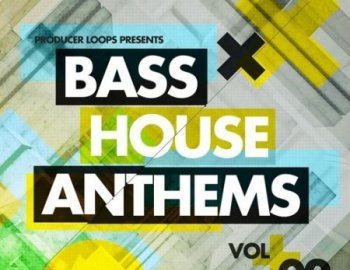 Producer Loops Bass House Anthems Vol 2