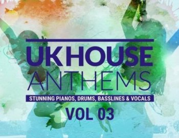 Producer Loops UK House Anthems Vol 3