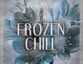 Famous Audio Frozen Chill