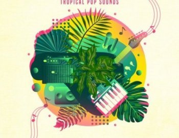 Production Master Make It Tropical - Tropical Pop Sounds