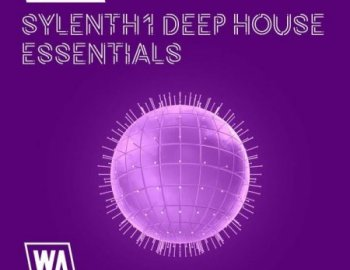 WA Production Pumped Sylenth1 Deep House Essentials
